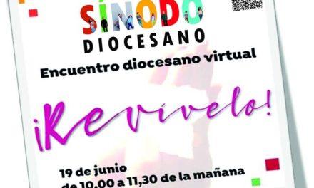 19 de junio: ENCUENTRO SINODAL 'Revívelo'. Ya puedes inscribirte
